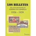 Los Billetes Municipales en la Guerra Civil Española 1936-1939