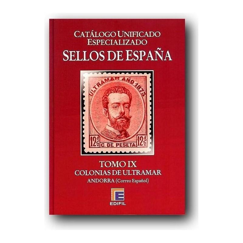 Catálogo de Sellos Edifil España Especializado Tomo IX Colonias Ultramar Edic. 2013