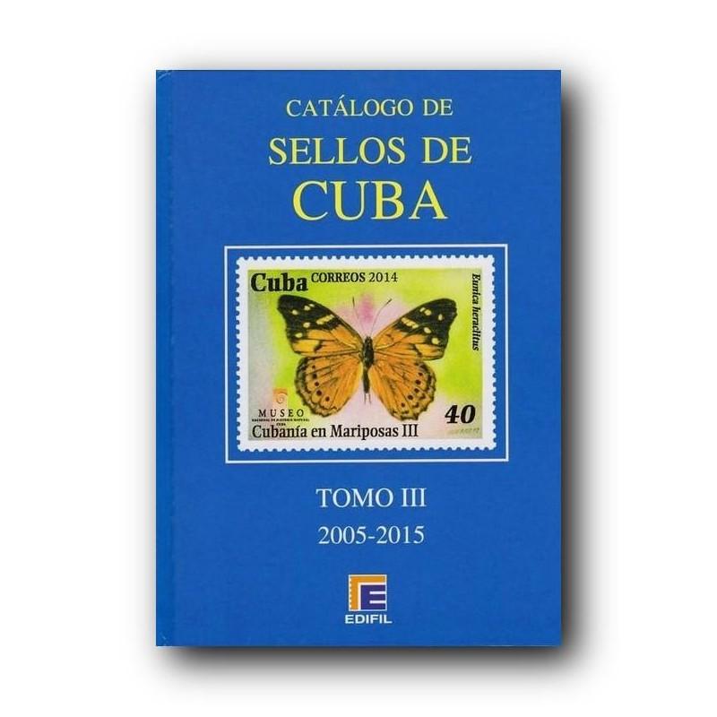 Catálogo de Sellos Edifil Cuba Especializado Tomo III 2005/2015