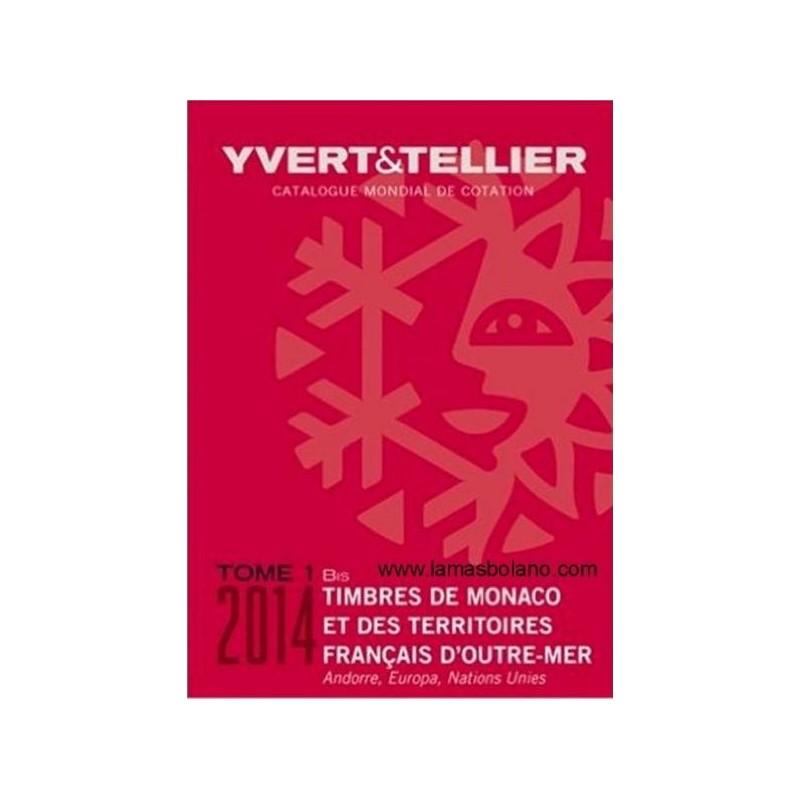 Catalogo de Sellos Yvert et Tellier Mónaco, Andorra, Europa... 2014