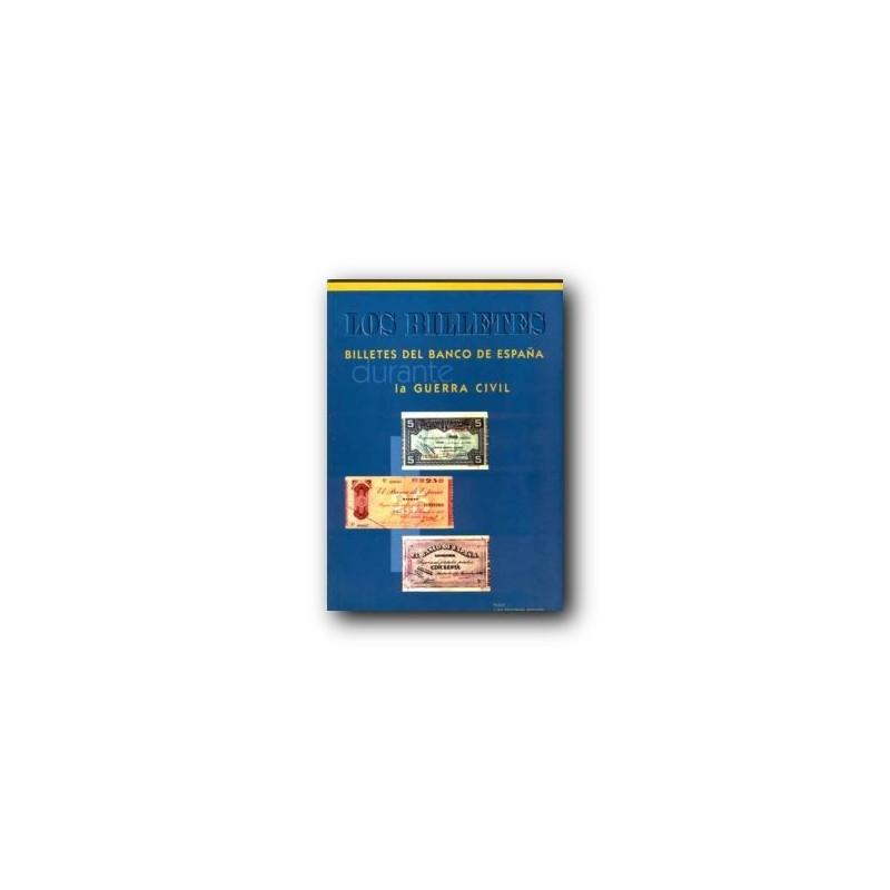 Catalogo de los billetes del Banco de España en la Guerra Civil