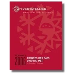 Catalogo de Sellos Yvert et Tellier Países de Ultramar vol. III 2014 de D a G 2006