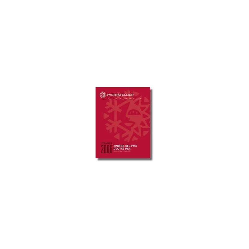 Catalogo de Sellos Yvert et Tellier Países de Ultramar de D a G 2006