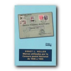 Marcas utilizadas por la censura postal Nacional de 1936 a 1945.
