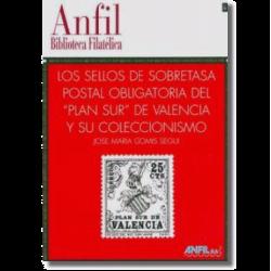 Los Sellos de Sobretasa Postal Obligatoria del Plan Sur de Valen