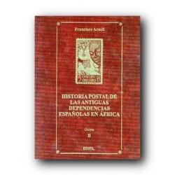 Historia Postal de Antiguas Dependencias Españolas en África (tomo II)