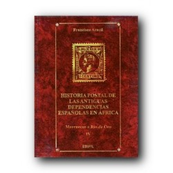 Historia Postal de Antiguas Dependencias Españolas en África (tomo IV)