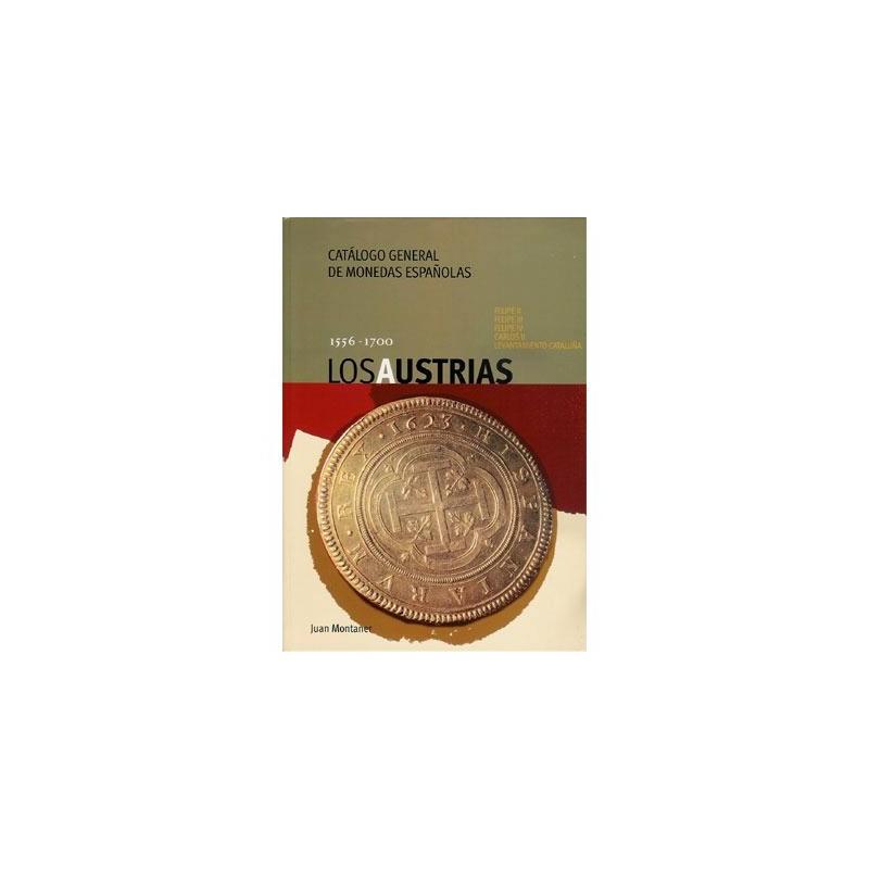 Catálogo de Monedas Españolas Los Austrias 1556 - 1700