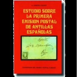 Estudio sobre la Primera Emisión Postal de Antillas Españolas
