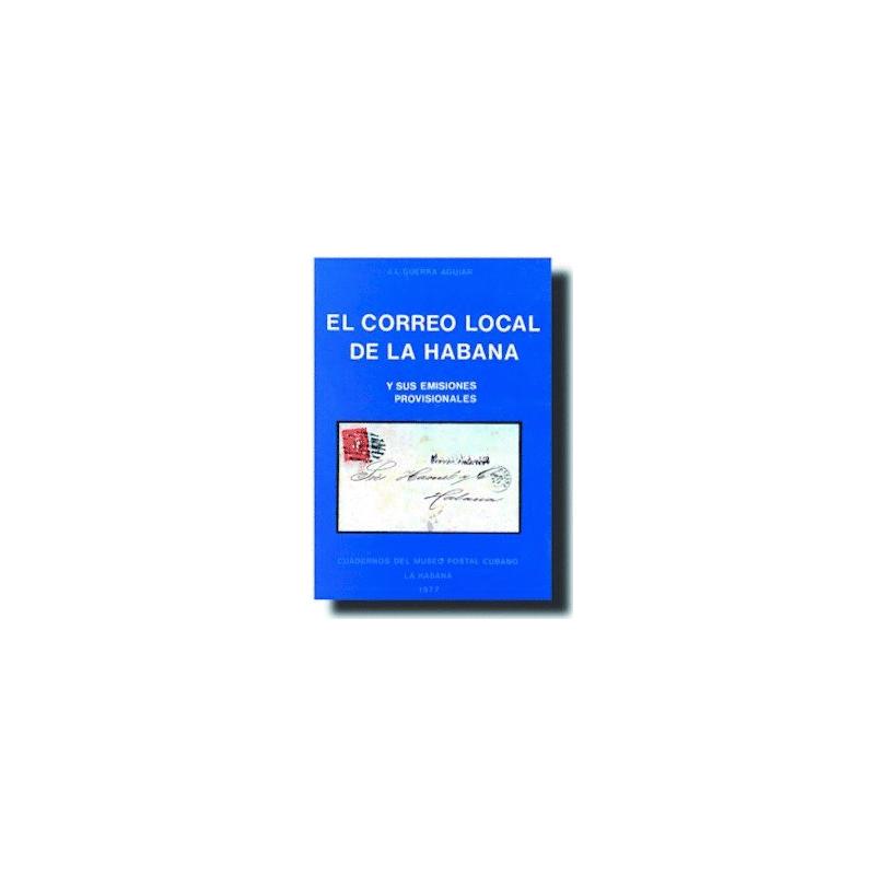 El Correo Local de la Habana y sus Emisiones Provisionales