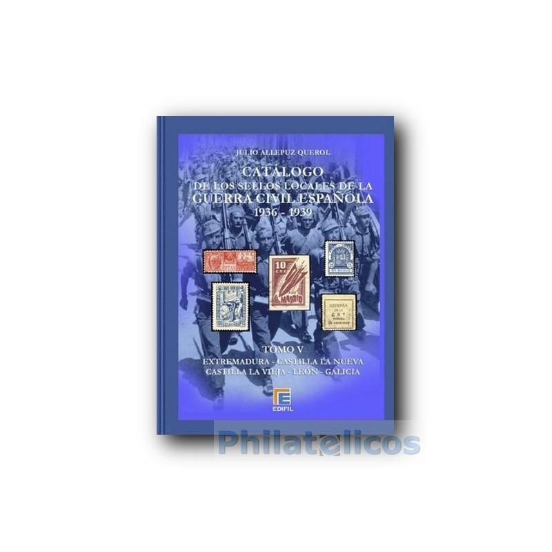 Catálogo de Sellos Locales de la Guerra Civil Española Tomo V